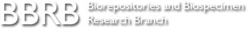 BBRB - Biorepositories and Biospecimen Research Branc