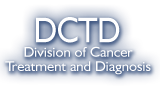 DCTD - Division of Cancer Treatment and Diagnosis